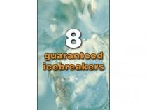 8 guaranteed icebreakers
