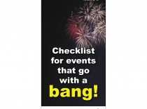 Checklist for events that go with a BANG!