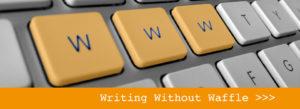 Writing Without Waffle