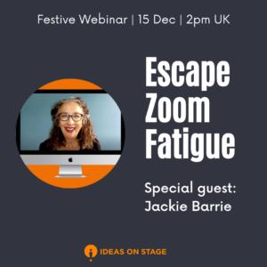 Escape Zoom Fatigue
